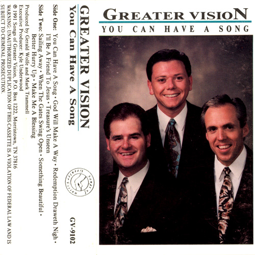 Top 100: #55 You Can Have a Song (Greater Vision) » Southern