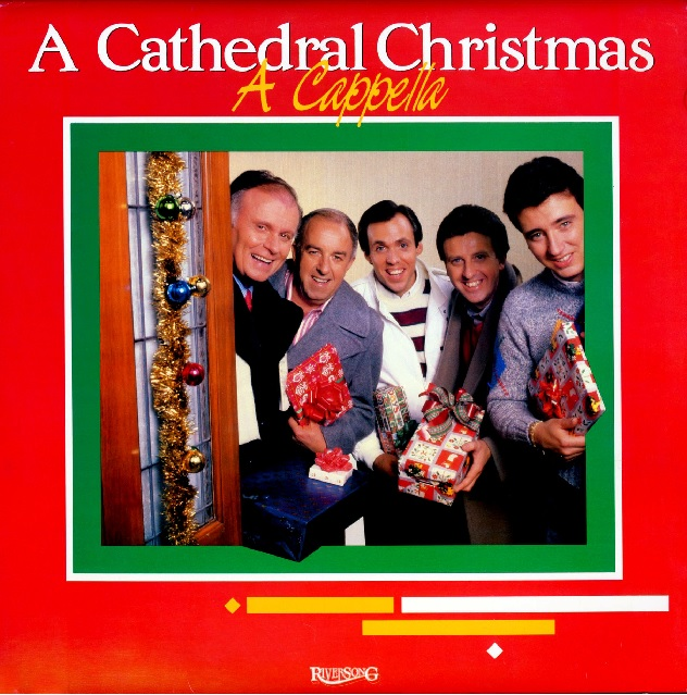 a cathedral christmas a cappella the cathedrals 1985
